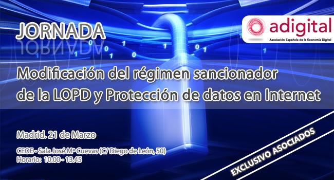 Jornada adigital - Modificación del régimen sancionador de la LOPD y Protección de datos en Internet