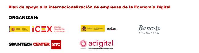 Plan de apoyo a la internacionalización de empresas de la Economía Digital. Organizan: ICEX, red.es, Fundación Banesto, STC y adigital