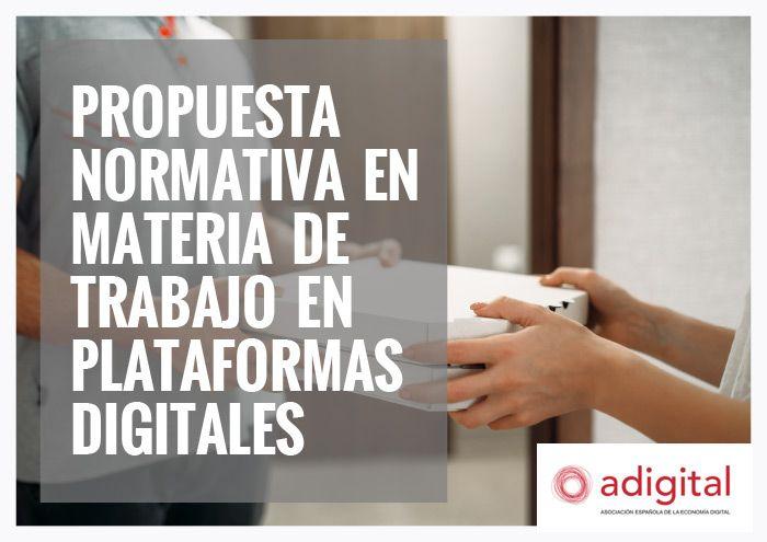 Propuesta normativa en materia de trabajo en plataformas digitales